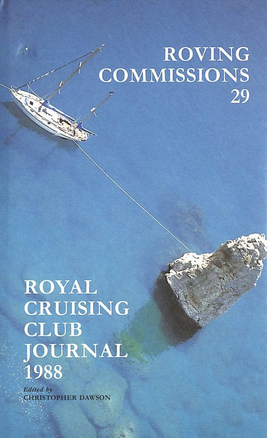 Image for Roving Commissions: No. 29 The Royal Cruising Club Season 1988