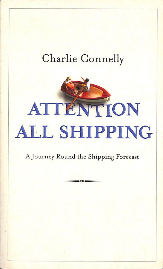 Image for Attention All Shipping: A Journey Round the Shipping Forecast