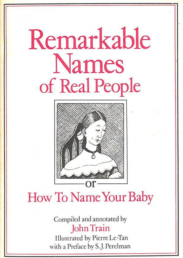 Image for Remarkable Names of Real People: Or How to Name Your Baby