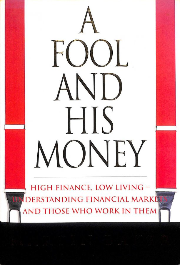 Image for A Fool and His Money