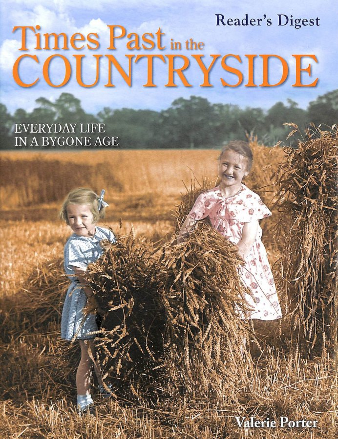 Image for Times Past in the Countryside: Everyday Life in a Bygone Age