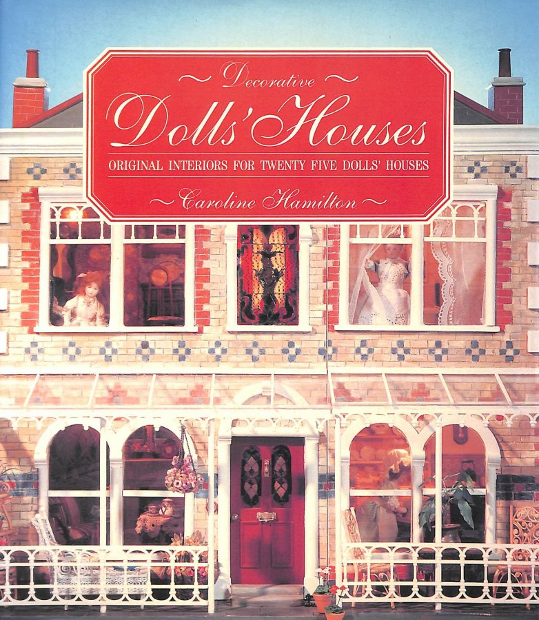 Image for Decorative Dolls' Houses: Original Interiors for Twenty Five Dolls' Houses