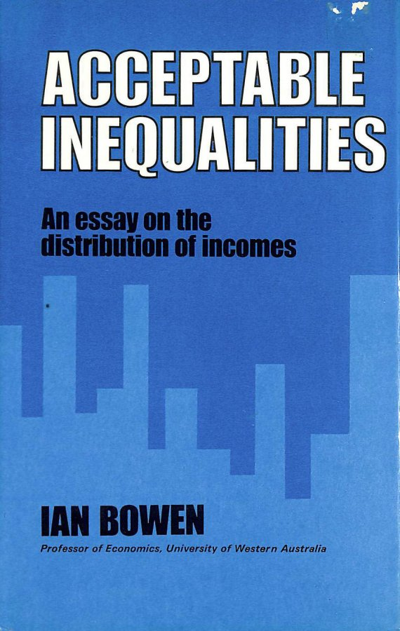 Image for ACCEPTABLE INEQUALITIES: AN ESSAY ON THE DISTRIBUTION OF INCOME