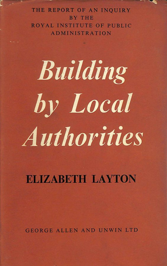 Image for Building by Local Authorities (Royal Institute of Public Administration)