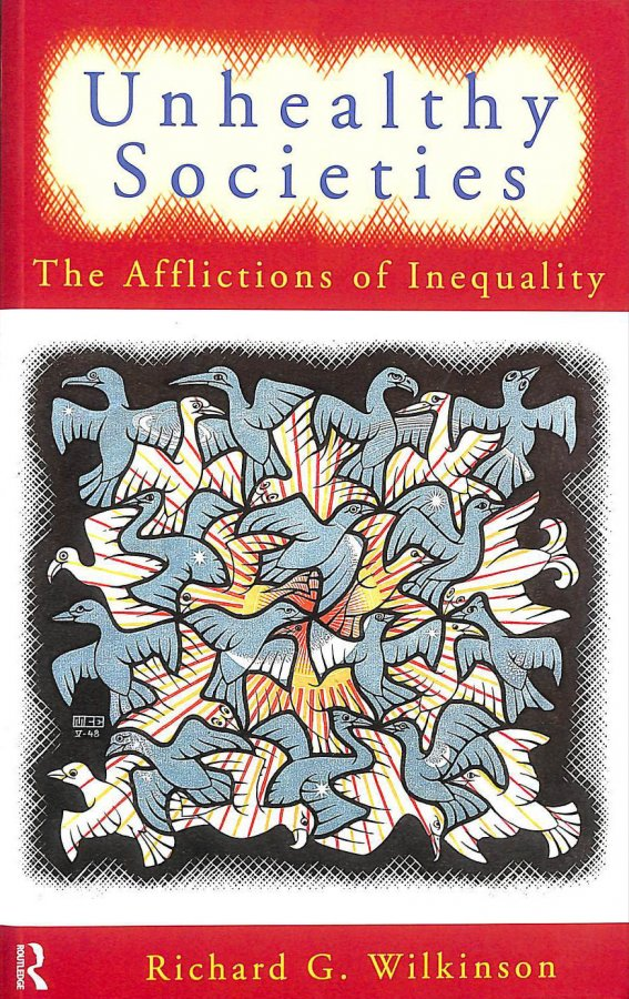 Image for Unhealthy Societies: The Afflictions of Inequality
