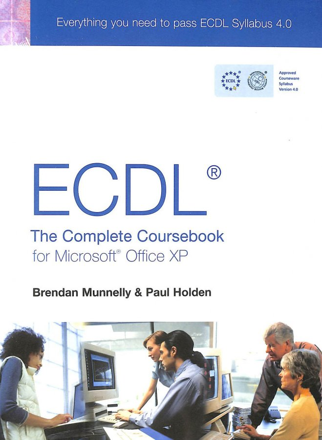 Image for ECDL 4: The Complete Coursebook for Microsoft Office XP: The Complete Coursebook for Office XP