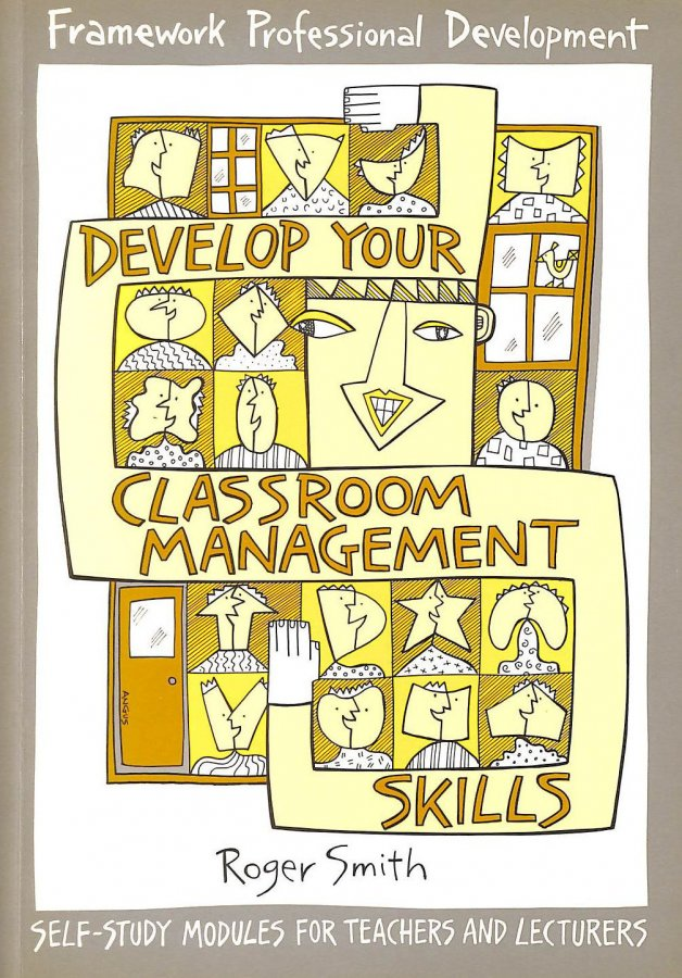 Image for Framework: Develop Your Classroom Management Skills (Framework Guides)