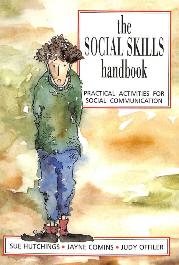 Image for The Social Skills Handbook: Practical Activities for Social Communication