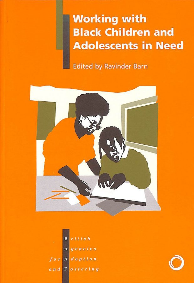 Image for Working with Black Children and Adolescents in Need: A Practical Guide to Developing Effective Communication Techniques