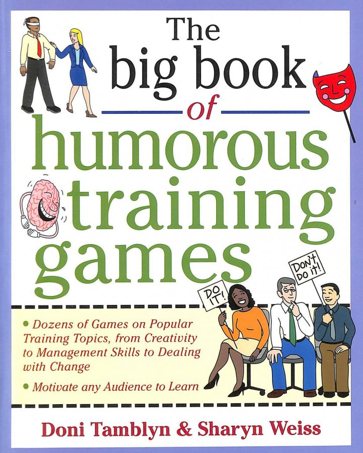 Image for The Big Book of Humorous Training Games (Big Book of Business Games Series) (Big Book Series)