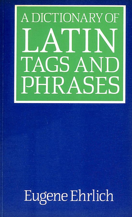Image for A Dictionary of Latin Tags and Phrases