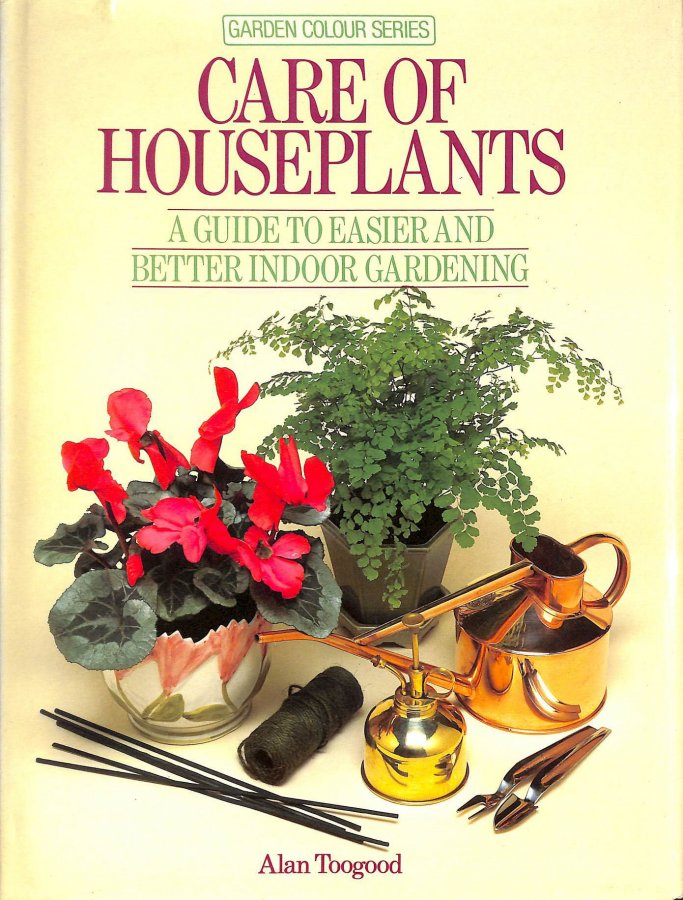 Image for Care of House Plants (Garden colour series)
