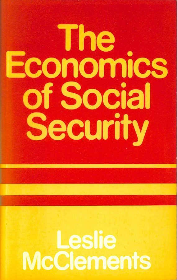 Image for Economics of Social Security (Studies in social policy and welfare)