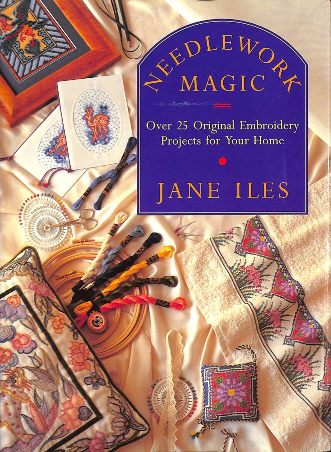 Image for Needlework Magic: Over 25 Original Embroidery Projects for Your Home