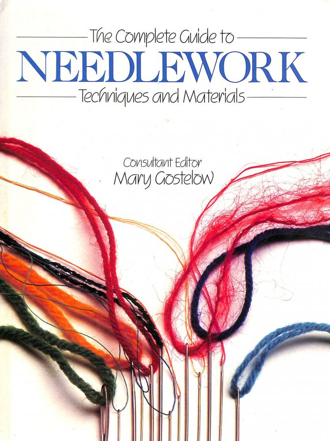 Image for Complete Guide to Needlework: Techniques and Materials