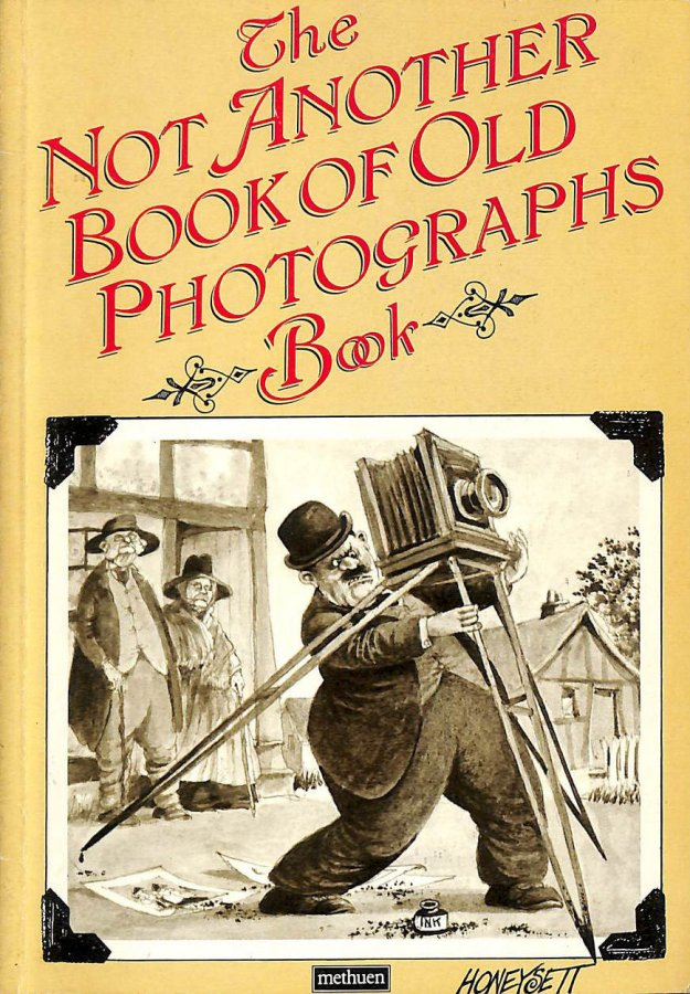 Image for Not Another Book of Old Photographs Book