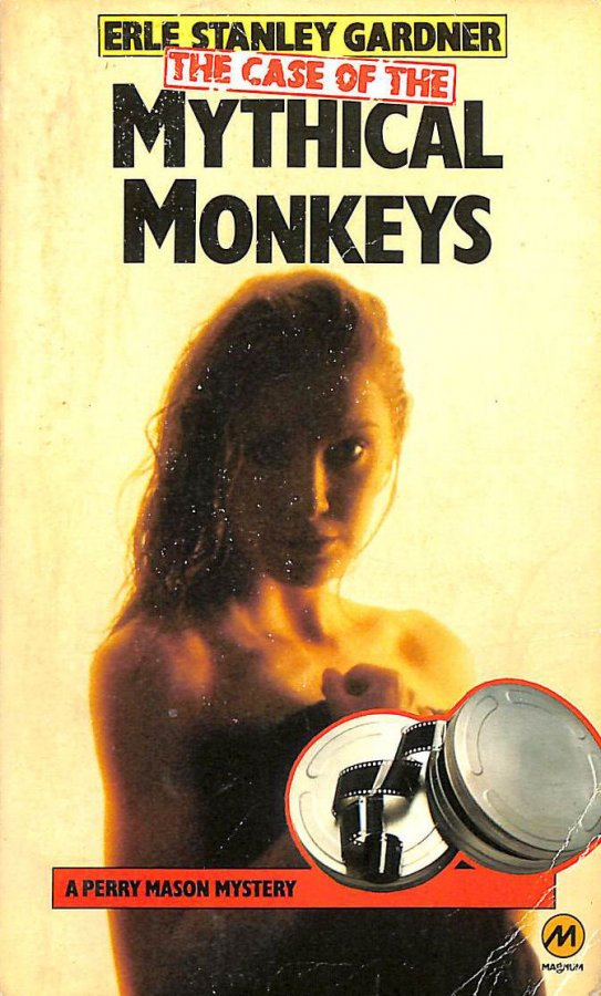 Image for The case of the mythical monkeys (A Perry Mason mystery)