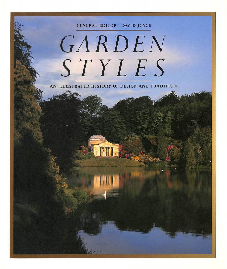 Image for Garden Style: An Illustrated History of Design and Tradition