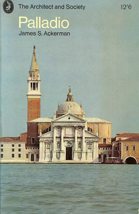Image for Palladio (Architect and society series)