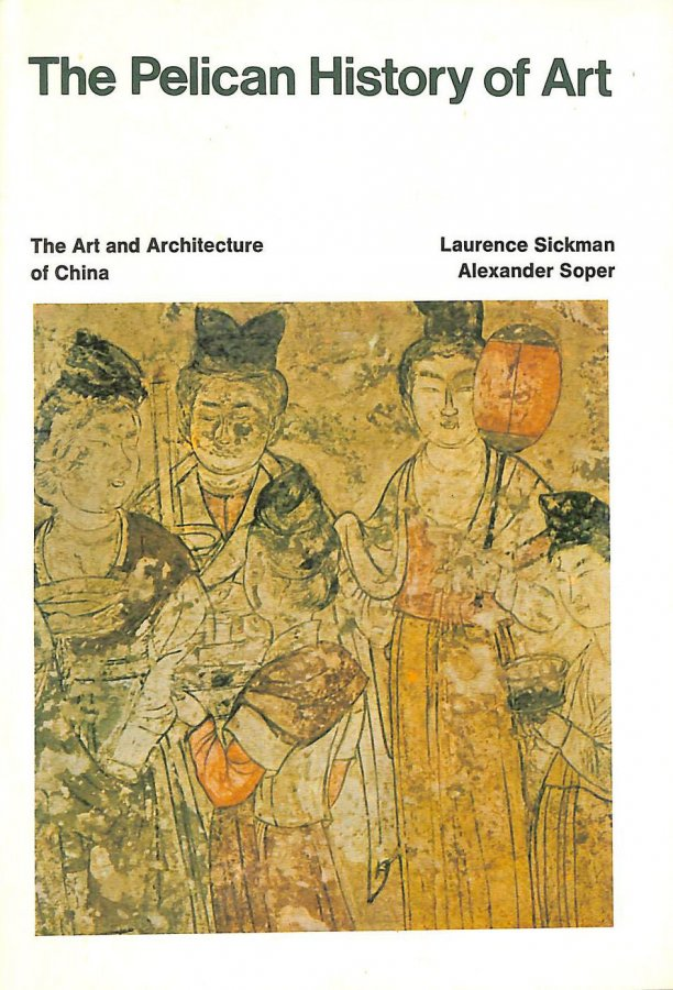 Image for The Art And Architecture of China (Pelican History of Art)