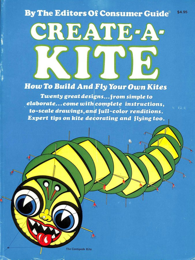 Image for Create-A-Kite: How to Build and Fly Your Own Kites