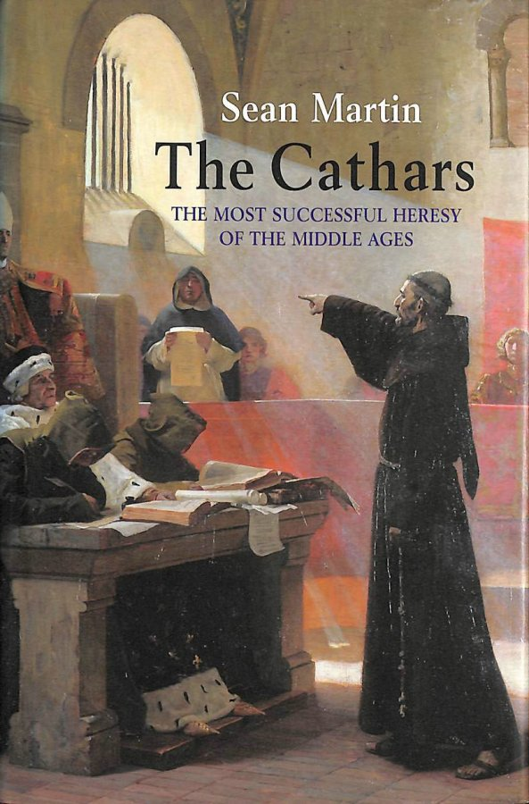 Image for The Cathars: The Most Successful Heresy of the Middle Ages