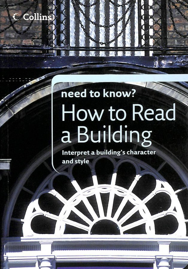Image for How to Read a Building (Collins Need to Know?)
