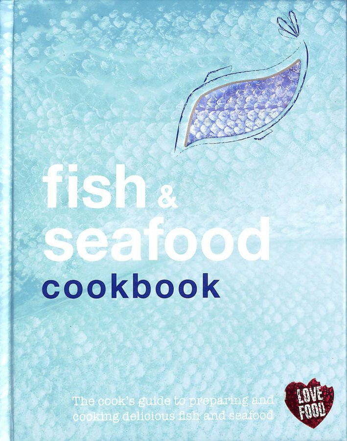 Image for Fish and Seafood Cookbook (Love Food)