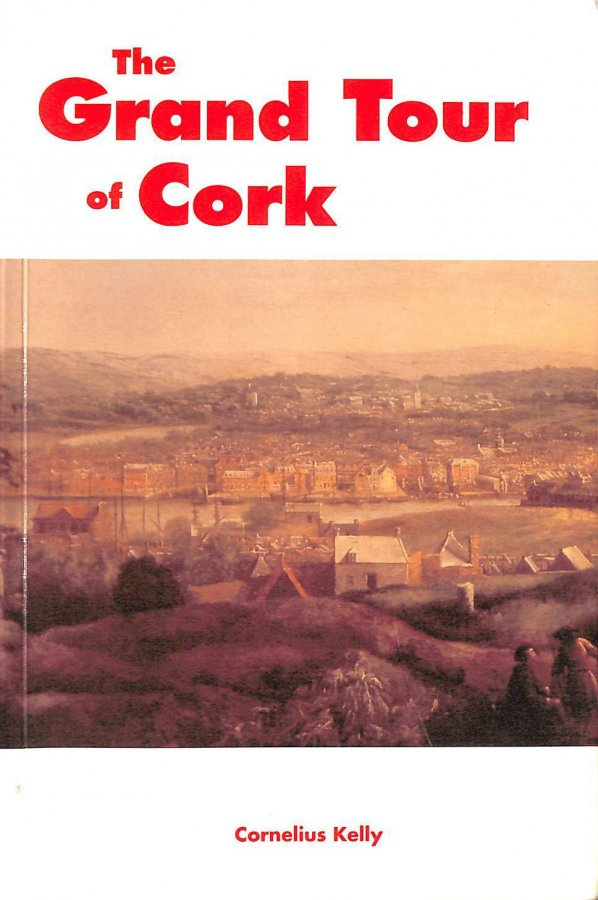 Image for The Grand Tour of Cork (Grand Tour Books, 4)