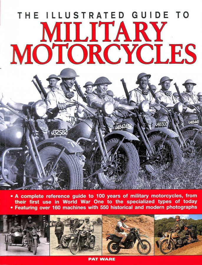 Image for THE ILLUSTRATED GUIDE TO MILITARY MOTORCYCLES