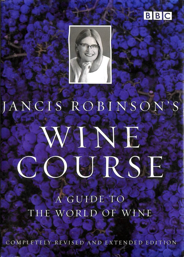 Image for Jancis Robinson's Wine Course, a guide to the world of wine