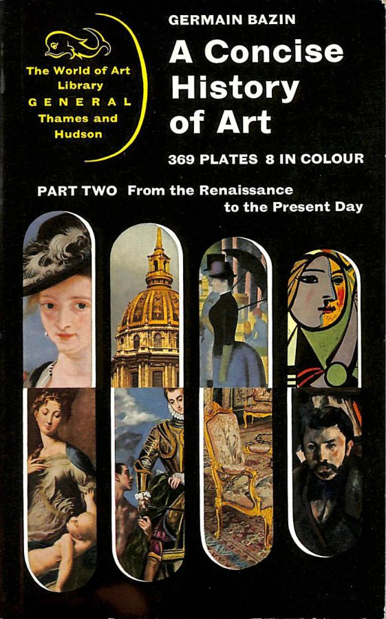 Image for A Concise History of Art Part Two from the Renaissance to the Prsent Day
