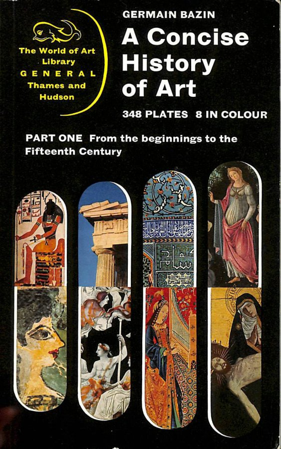 Image for A Concise History of Art, Part 1: From the Beginnings to the Fifteenth Century