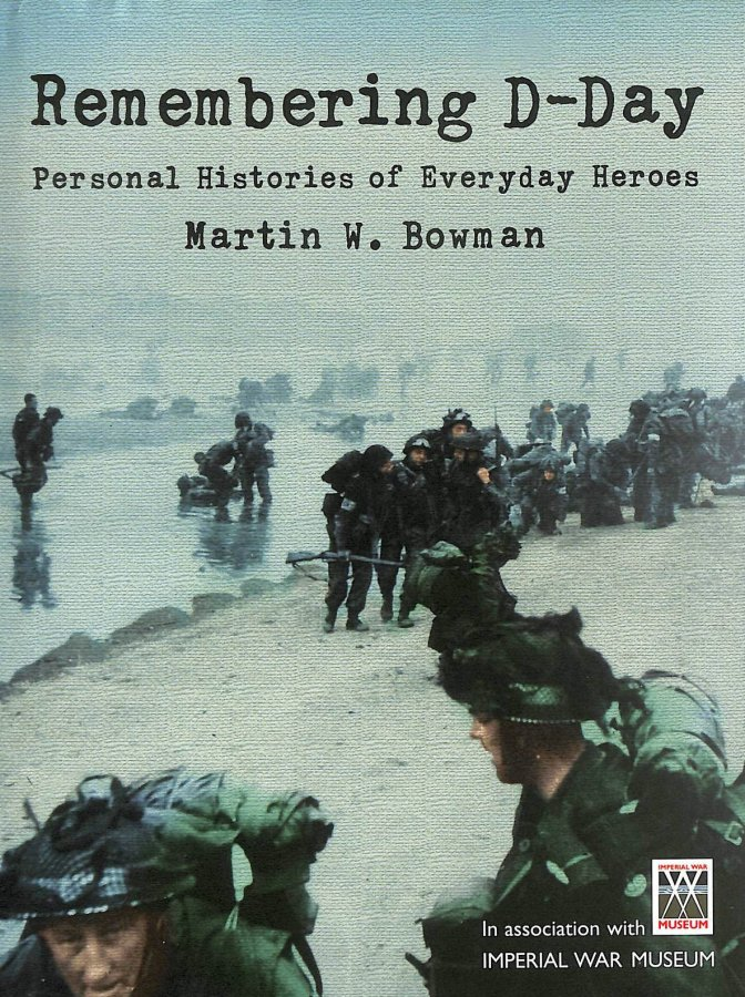 Image for Remembering D-day: Personal Histories of Everyday Heroes