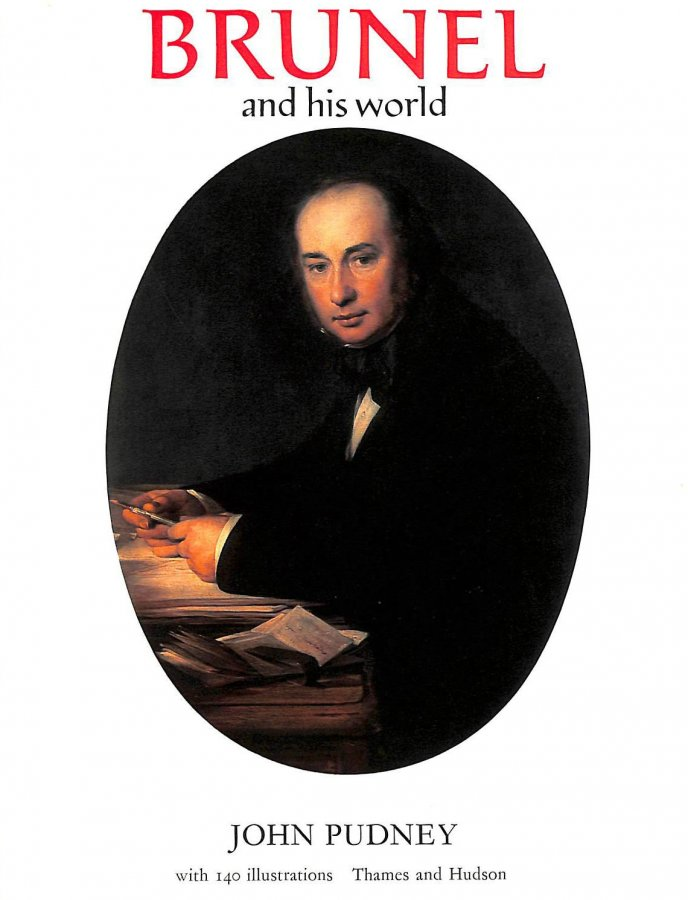 Image for Brunel and His World (Pictorial Biography S.)