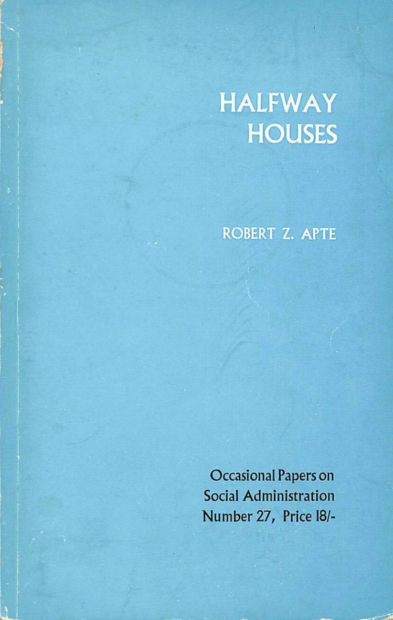 Image for Half Way Houses (LSE Social Administration Occasional Papers)