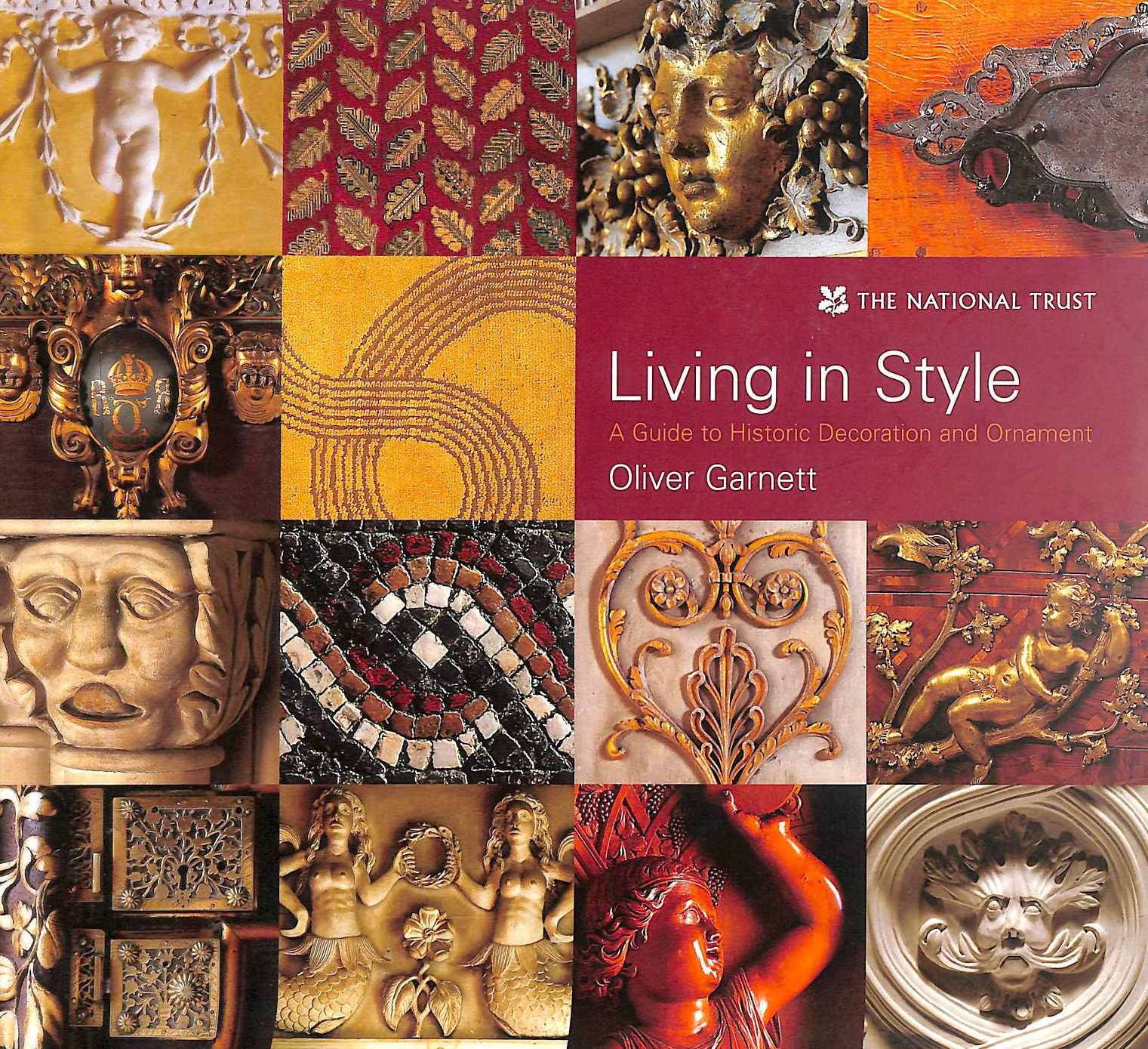 Image for Living in Style: A Guide to Historic Decoration and Ornament