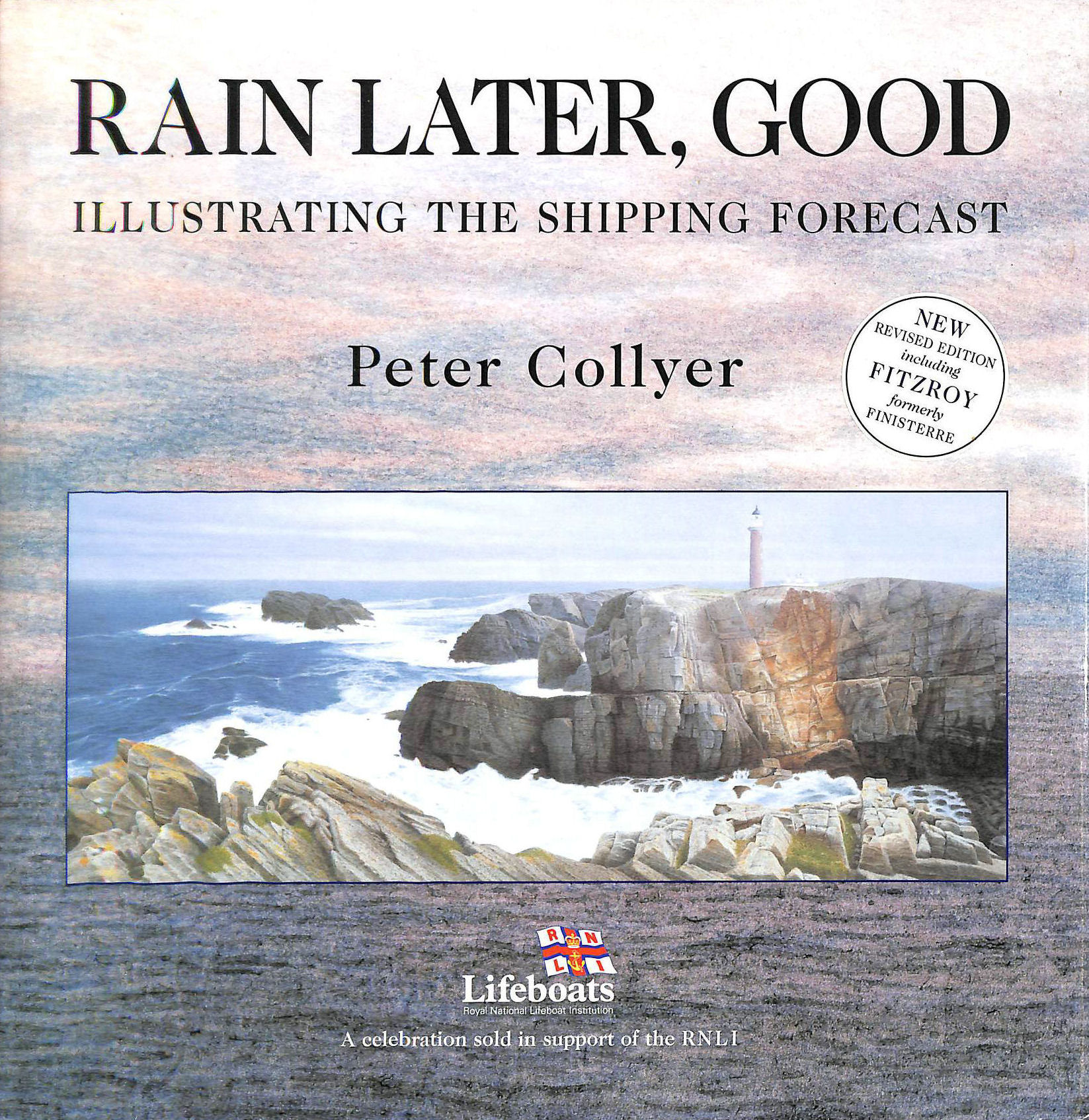 Image for Rain Later, Good: Illustrating the Shipping Forecast