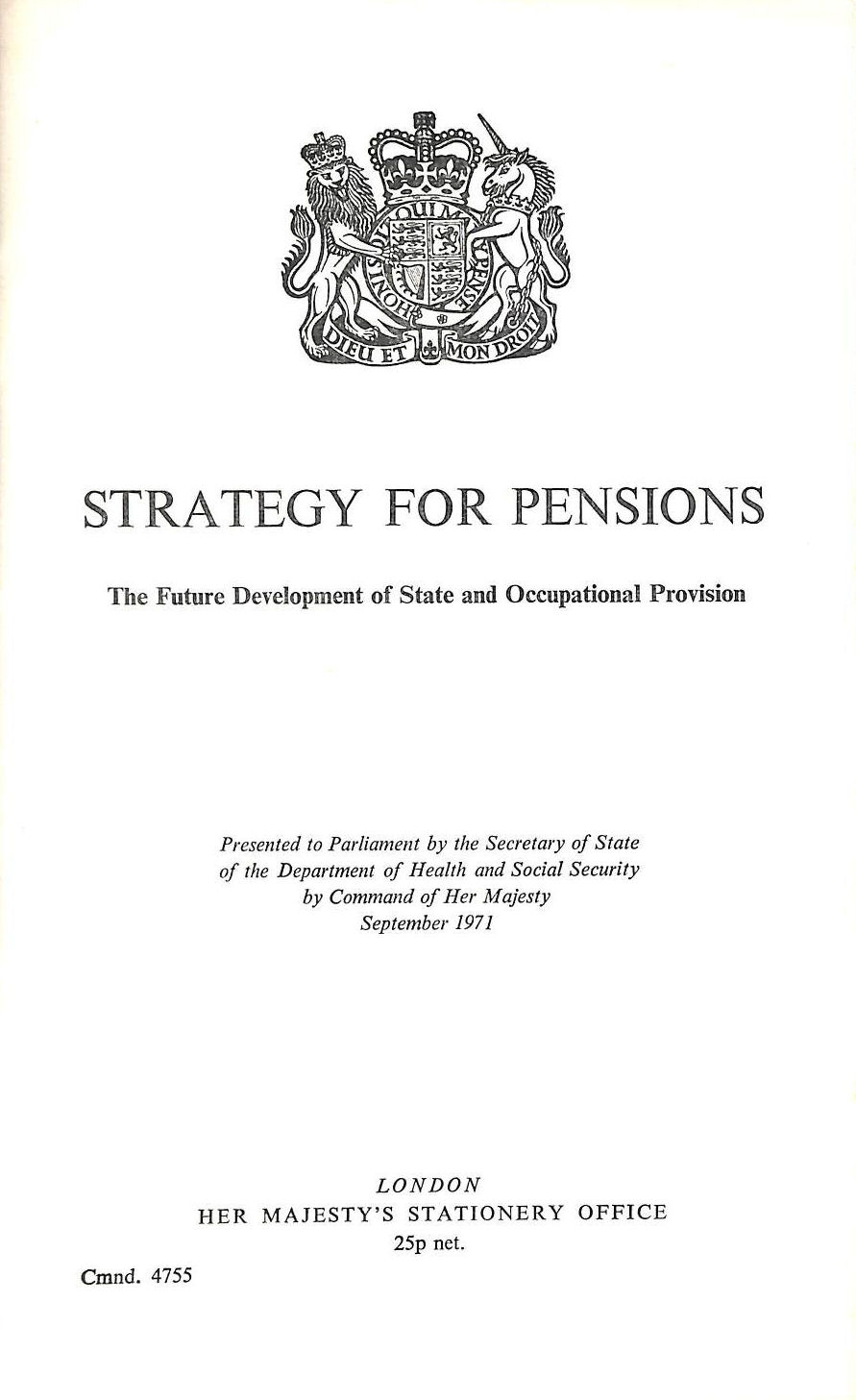 Image for Strategy for pensions: The future development of state and occupational provision (Cmnd.4755)