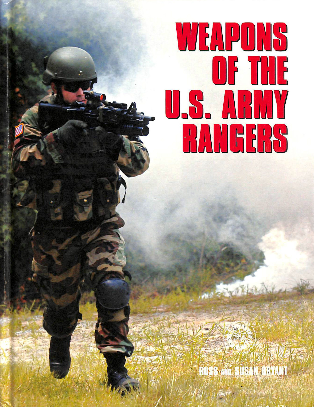 Image for Weapons of the U.S. Army Rangers (Battle Gear) (Battle Gear S.)