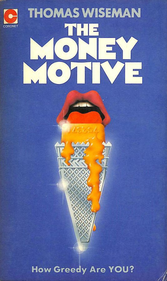 Image for Money Motive: A Study of an Obsession (Coronet Books)