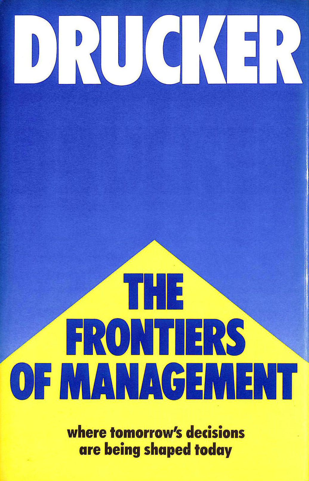Image for The Frontiers Of Management