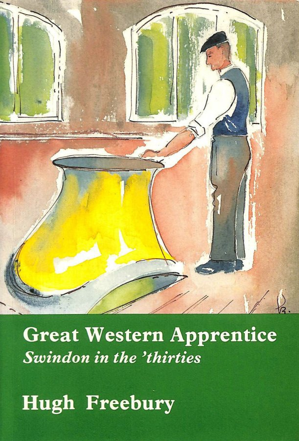 Image for Great Western Apprentice: Swindon in the Thirties