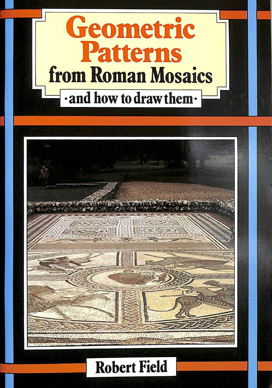 Image for Geometric Patterns from Roman Mosaics: And How to Draw Them