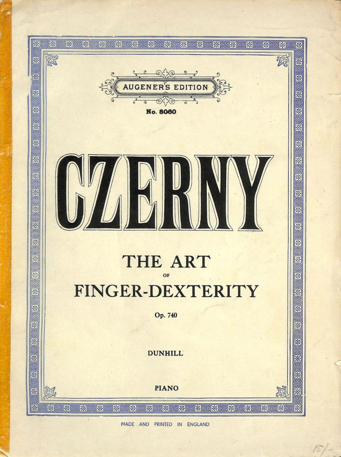Image for Carl Czerny: The Art Of Finger Dexterity Op.740 (Book 1)