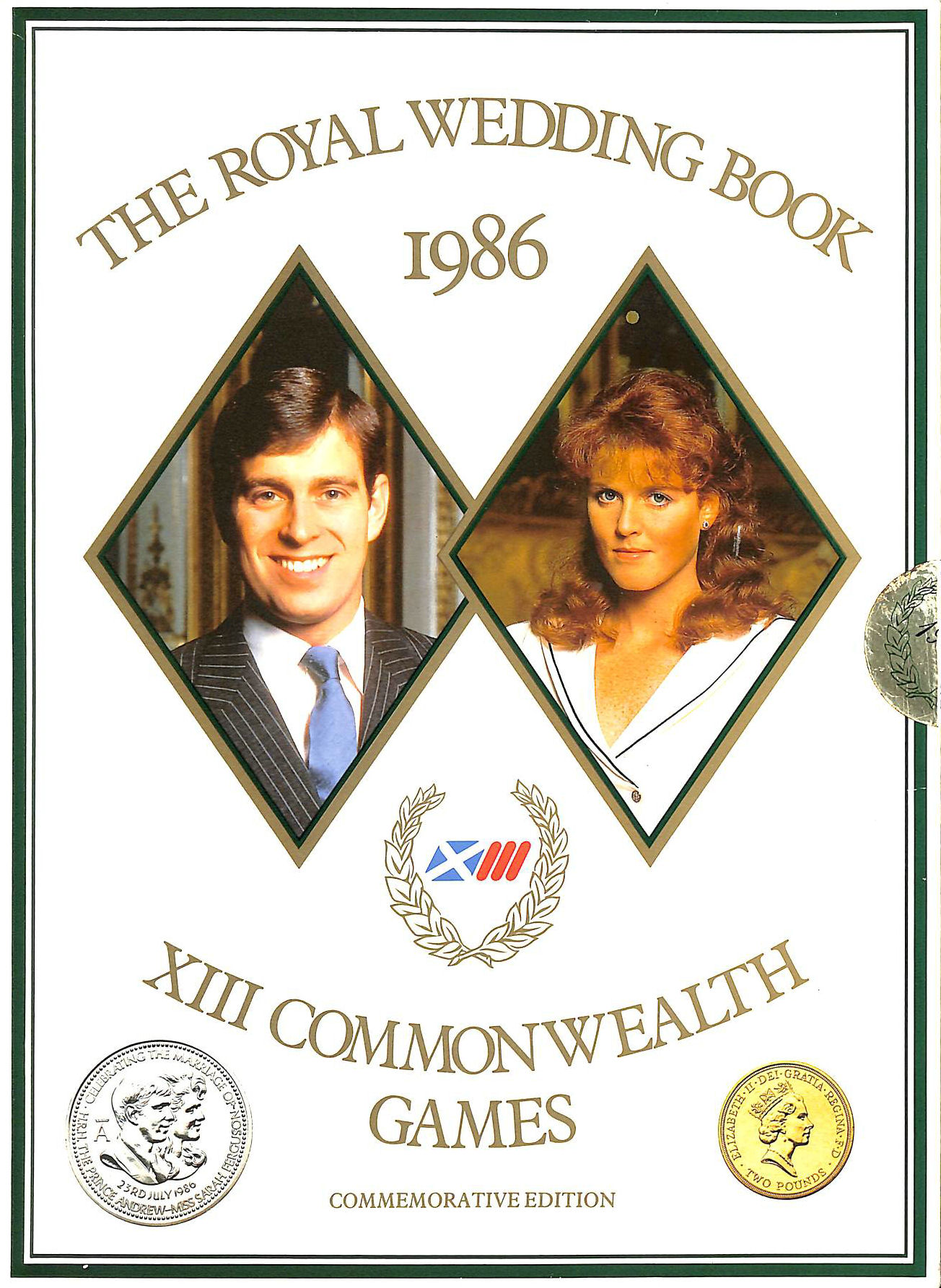 Image for The Royal Wedding and XIIIth Commonwealth Games: The Commemorative Book 1986