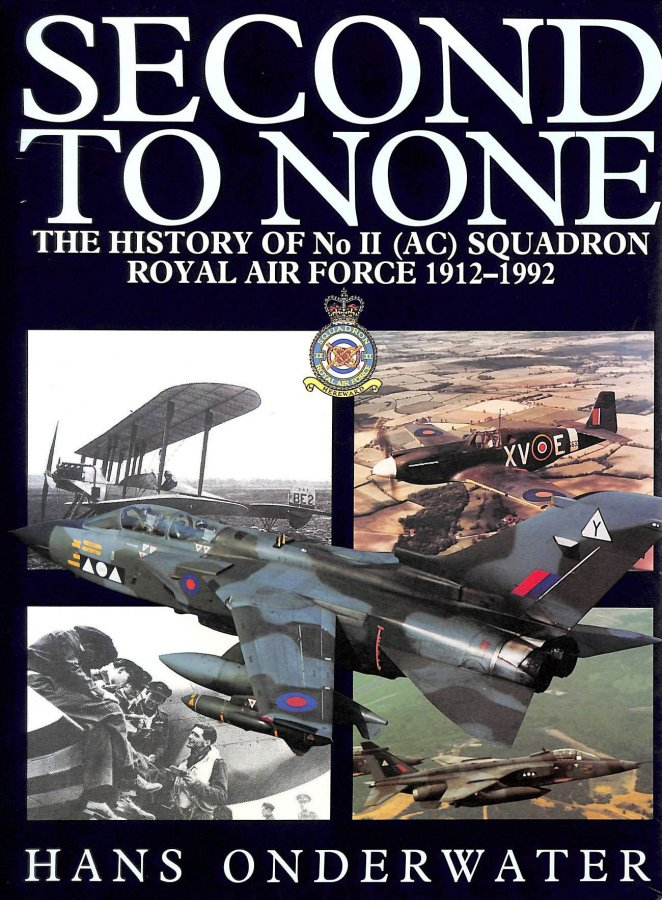 Image for Second to None: The History of No II (AC) Squadron Royal Air Force 1912-1992