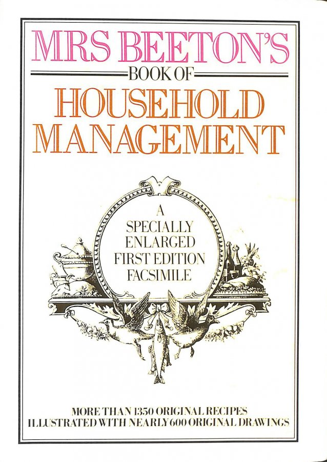 Image for Mrs Beeton's Book of Household Management: A Specially Enlarged First Edition Facsimile