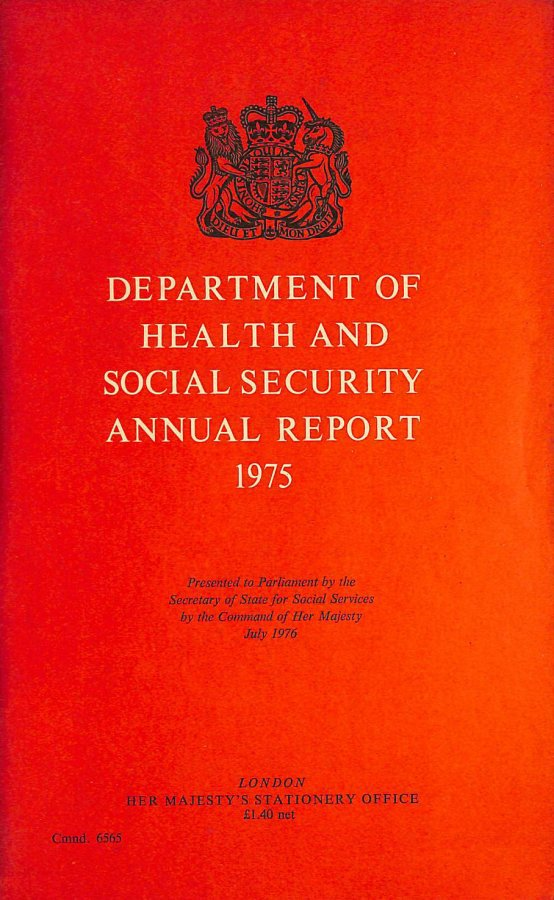 Image for Annual Report of the Department of Health and Social Security (Cmnd.6565)