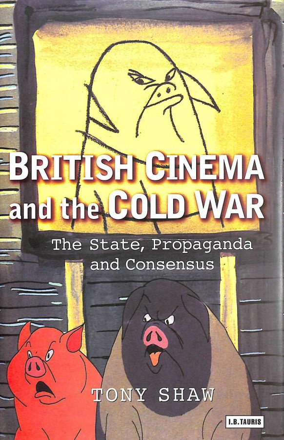 Image for British Cinema and the Cold War (Cinema and Society)